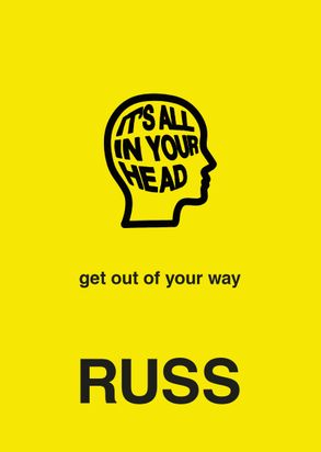 Cover image - It's All in Your Head: Get Out of Your Way