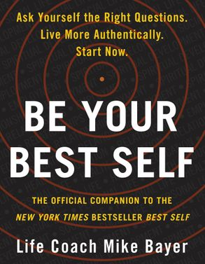 Cover image - Be Your Best Self: The Official Companion to the New York Times Bestseller Best Self