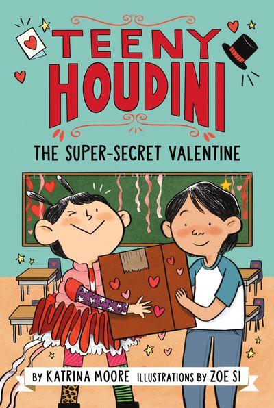 Teeny Houdini #2: The Super-Secret Valentine