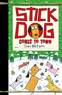 stick-dog-comes-to-town