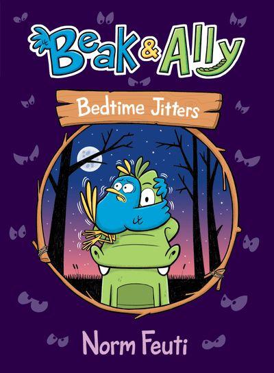 Beak & Ally #2: Bedtime Jitters