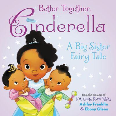 Better Together, Cinderella