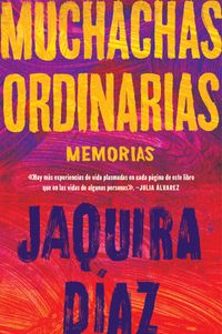 ordinary-girls-muchachas-ordinarias-spanish-edition