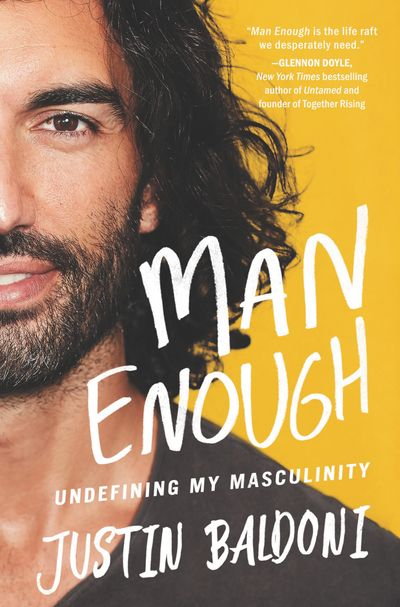 Man Enough: Undefining My Masculinity