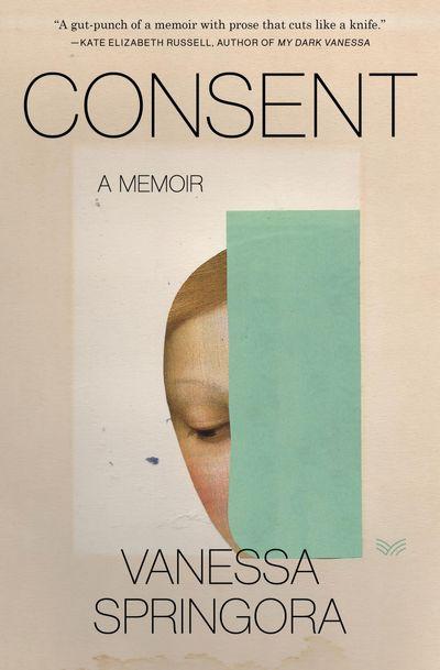 Consent: A Memoir