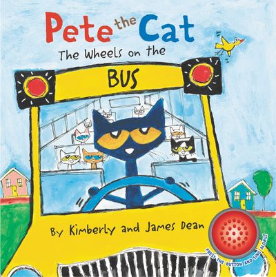 Pete the Cat: The Wheels on the Bus Sound Book