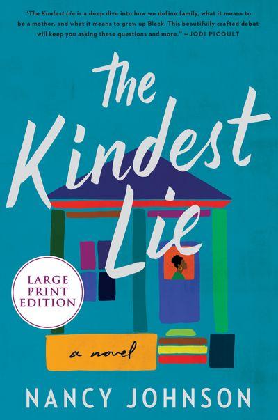 The Kindest Lie: A Novel