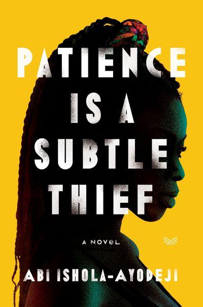 Patience Is a Subtle Thief
