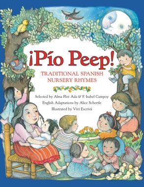 Cover image - Pio Peep!: Traditional Spanish Nursery Rhymes