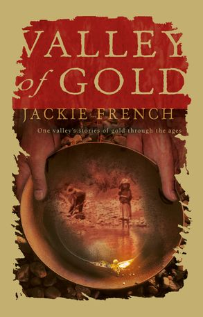 Cover image - Valley of Gold: One Valley's Stories of Gold Through the Ages