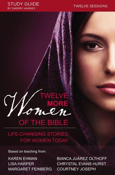 Twelve More Women Of The Bible