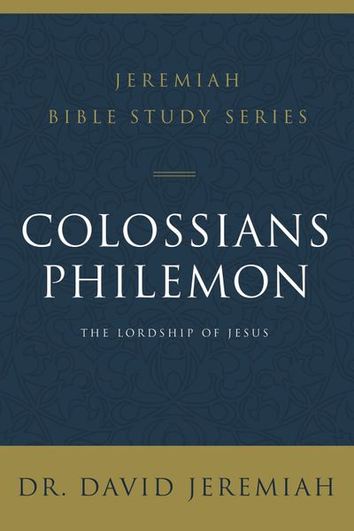 Colossians And Philemon: The Lordship of Jesus