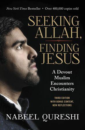 Cover image - Seeking Allah, Finding Jesus: A Devout Muslim Encounters Christianity