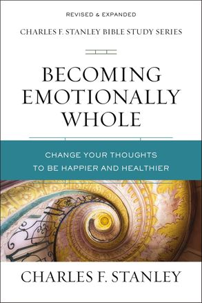 Cover image - Becoming Emotionally Whole: Change Your Thoughts To Be Happier And Healthier