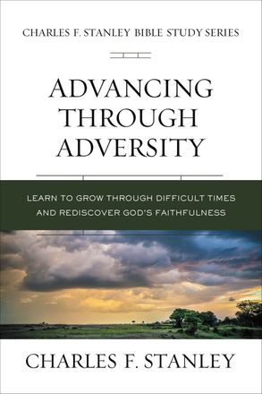Cover image - Advancing Through Adversity: Biblical Foundations For Living The Christian Life