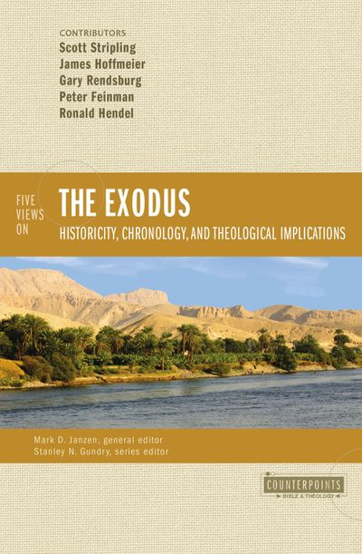 Five Views on the Exodus: Historicity, Chronology, and Theological Implications