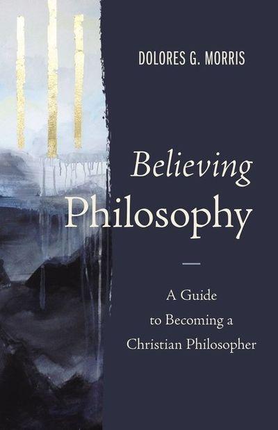Believing Philosophy