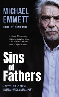 sins-of-fathers-a-spectacular-break-from-a-criminal-dark-past