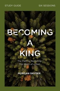 becoming-a-king-study-guide