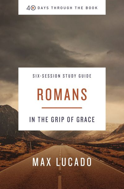 Romans Study Guide: In the Grip of Grace