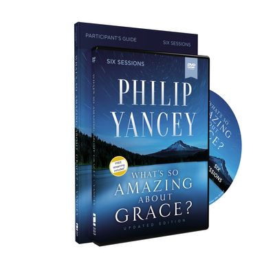 What's So Amazing About Grace? Study Guide With DVD Revised and Updated