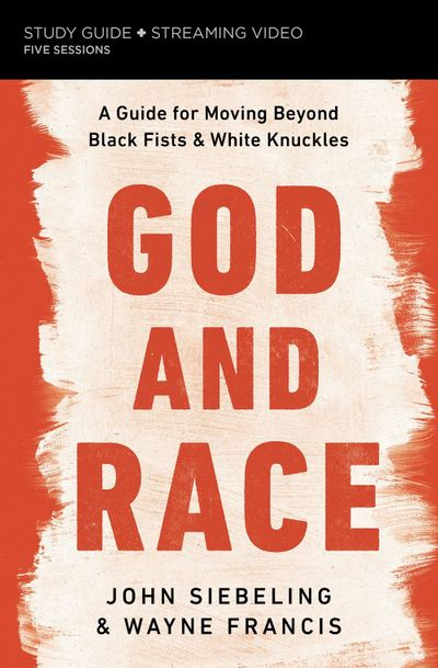 Black Fist, White Knuckles Study Guide: Join Jesus In The ReconciliationOf All People