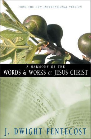 Cover image - A Harmony Of The Words And Works Of Jesus Christ