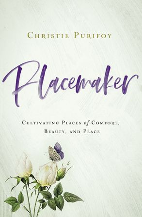 Cover image - Placemaker: Cultivating Places Of Comfort, Beauty, And Peace
