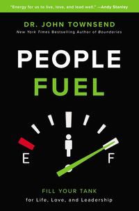 people-fuel-fill-your-tank-for-life-love-and-leadership