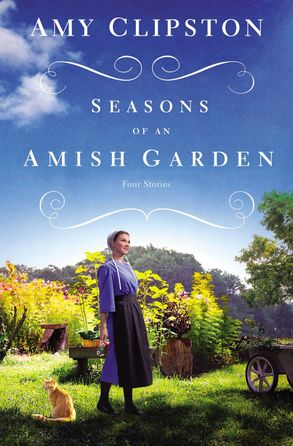 Cover image - Seasons Of An Amish Garden: Four Amish Stories