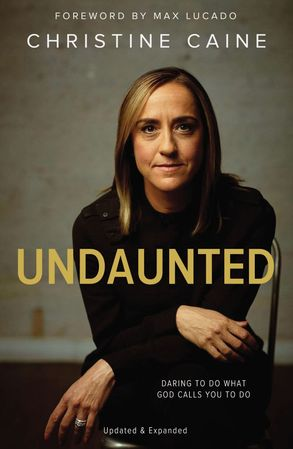 Cover image - Undaunted: Daring To Do What God Calls You To Do