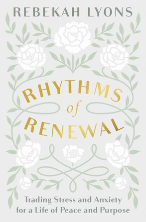 Cover image - Rhythms Of Renewal: Trading Stress And Anxiety For A Life Of Peace And Purpose