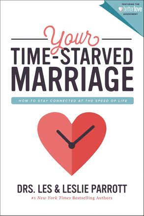 Cover image - Your Time-starved Marriage: How To Stay Connected At The Speed Of Life