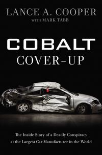 cobalt-cover-up-the-inside-story-of-a-deadly-conspiracy-at-the-largest-car-manufacturer-in-the-world
