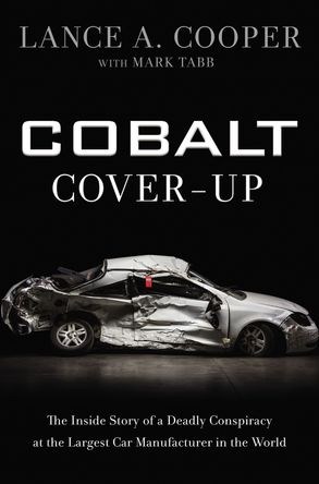 Cover image - Cobalt Cover-up: The Inside Story Of A Deadly Conspiracy At The Largest Car Manufacturer In The World