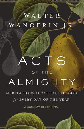 Cover image - Acts Of The Almighty: Meditations On The Story Of God For Every Day Of The Year