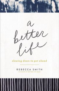 a-better-life-slowing-down-to-get-ahead