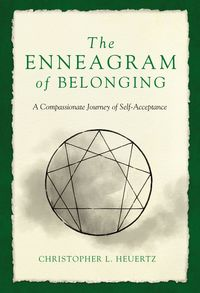 the-enneagram-of-belonging-a-compassionate-journey-of-self-acceptance
