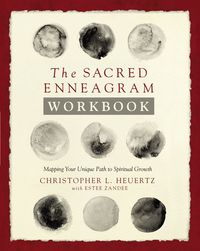 the-sacred-enneagram-workbook-mapping-your-unique-path-to-spiritual-growth