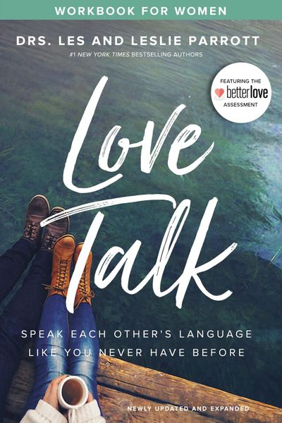 Love Talk Workbook For Women: Speak Each Other's Language Like You NeverHave Before
