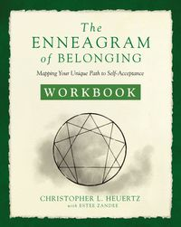 the-enneagram-of-belonging-workbook-mapping-your-unique-path-to-self-acceptance
