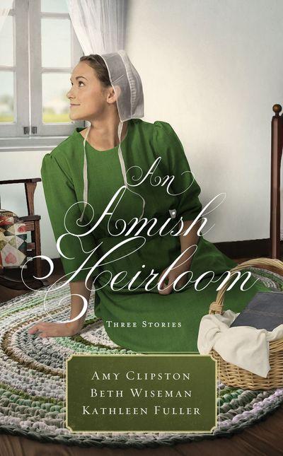 An Amish Heirloom: Three Stories