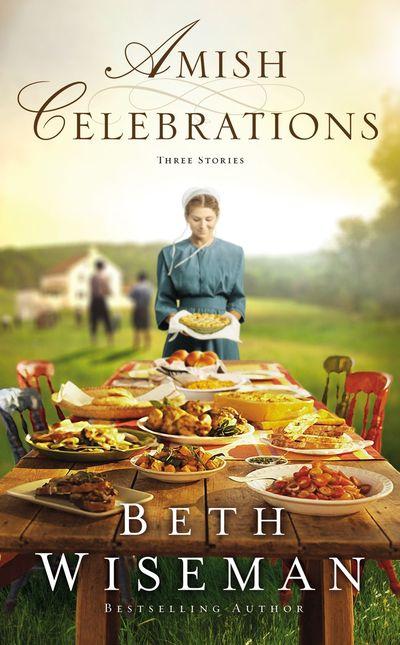 Amish Celebrations: Three Stories