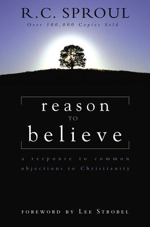 Cover image - Reason To Believe: A Response To Common Objections To Christianity