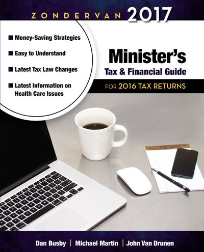 Zondervan 2017 Minister's Tax And Financial Guide: For 2016 Tax Returns
