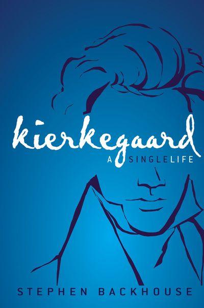 Kierkegaard: A Single Life