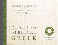 reading-biblical-greek-a-grammar-for-students
