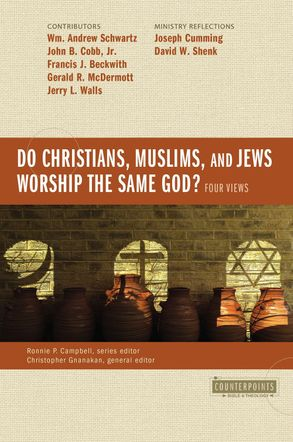 Cover image - Do Christians, Muslims, And Jews Worship The Same God?: Four Views