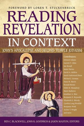 Cover image - Reading Revelation In Context: John's Apocalypse And Second Temple Judaism