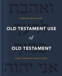 old-testament-use-of-old-testament-a-book-by-book-guide